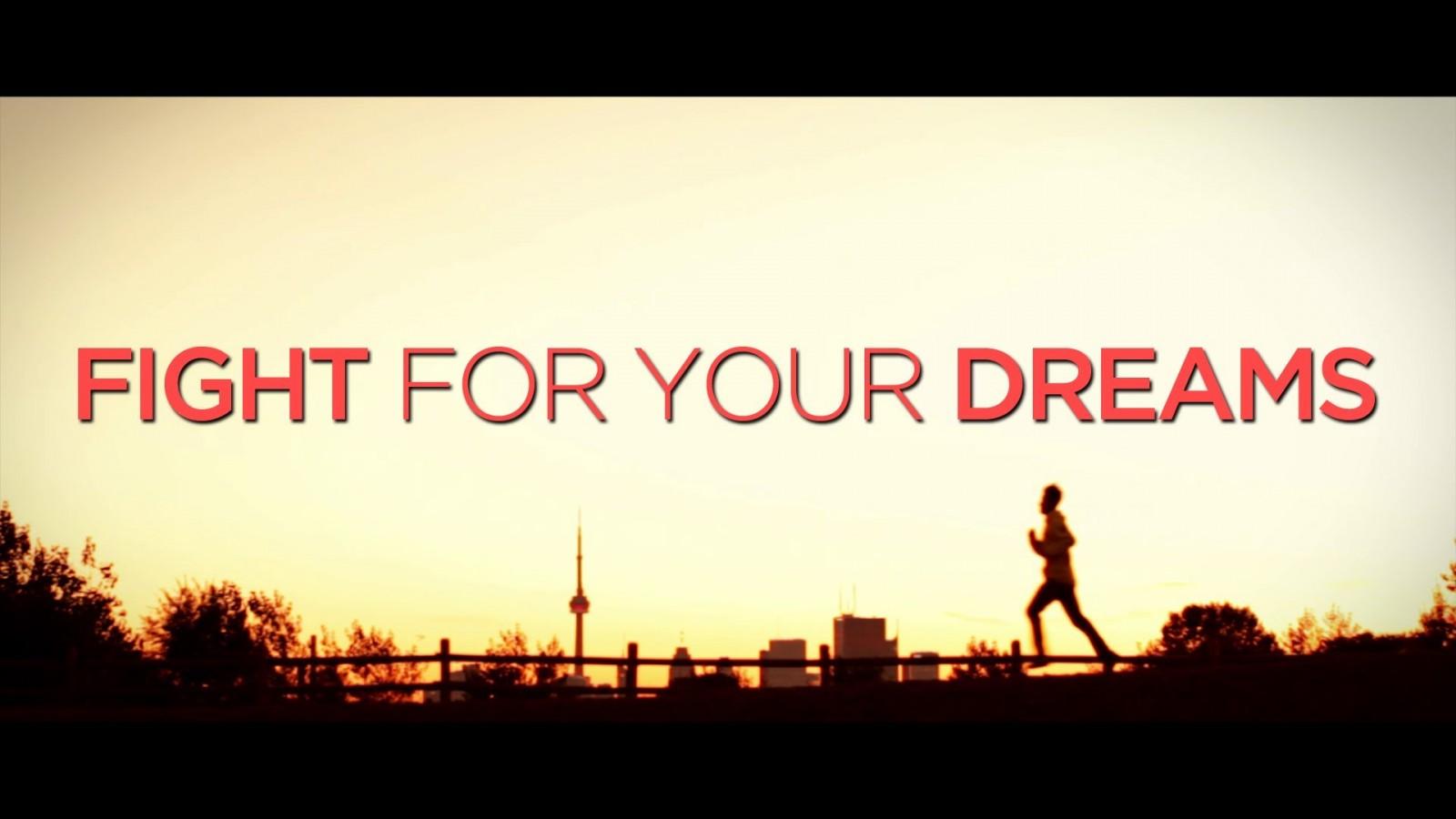 Lucha por tus sueños