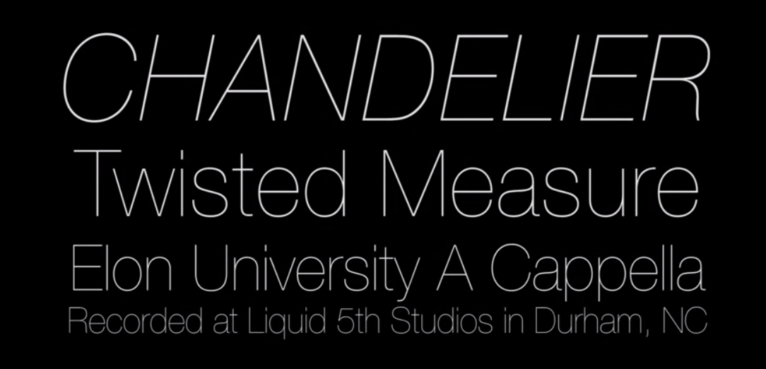 Chandelier - Twisted Measure - A Cappella